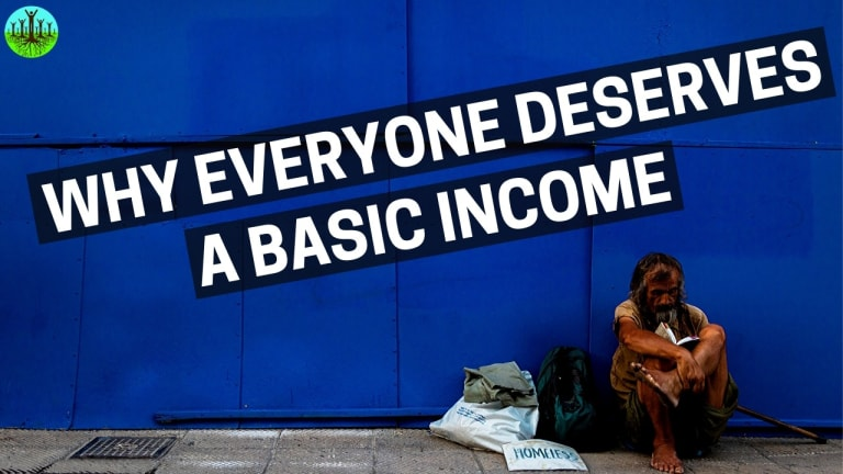 Why Everyone Deserves A Basic Income